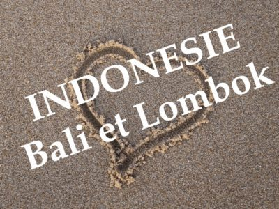 Nos coups de cœur à Bali – Lombok
