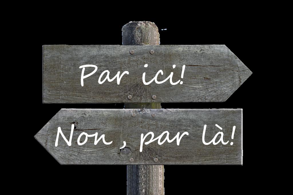 """pancarte itinéraire """"par ici! non, par là!"""""""